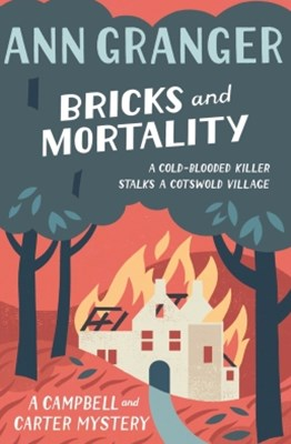 Bricks and Mortality (Campbell & Carter Mystery 3)
