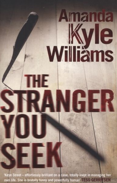 The Stranger You Seek (Keye Street 1)