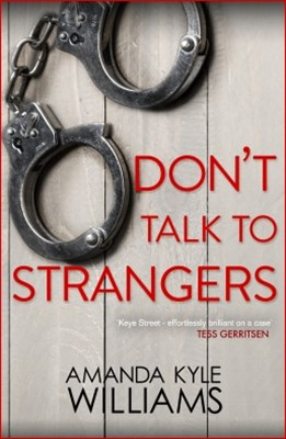 Don't Talk To Strangers (Keye Street 3)