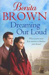 Dreaming Out Loud by Benita Brown (9780755384716) - PaperBack - Historical fiction