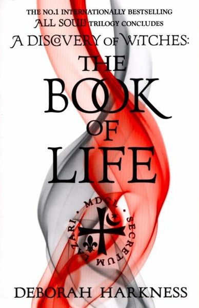 Book of Life: All Souls Trilogy Bk 3