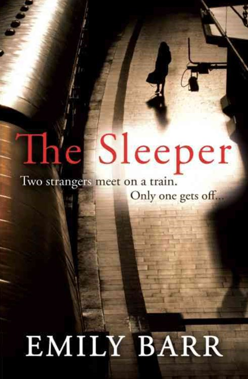 The Sleeper: Two strangers meet on a train. Only one gets off.
