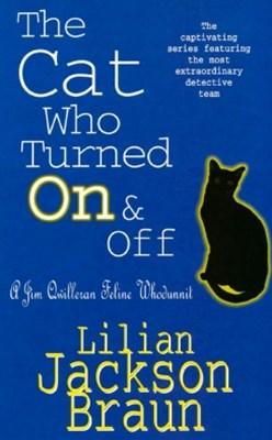 The Cat Who Turned On & Off