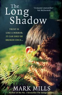 The Long Shadow by Mark Mills (9780755392346) - PaperBack - Modern & Contemporary Fiction General Fiction