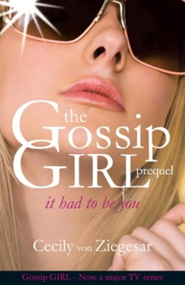 Gossip Girl: It Had To Be You