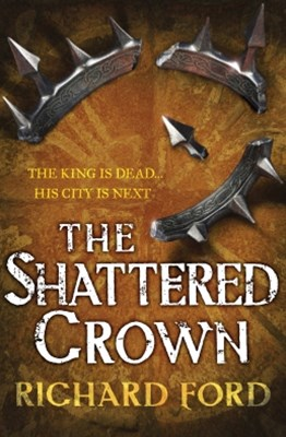 (ebook) The Shattered Crown (Steelhaven: Book Two)