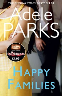 Happy Families by Adele Parks (9780755394401) - PaperBack - Modern & Contemporary Fiction General Fiction