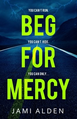 Beg For Mercy: Dead Wrong Book 1 (A gripping serial killer thriller)