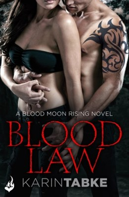Blood Law: Blood Moon Rising Book 1 (Eternal Romance)