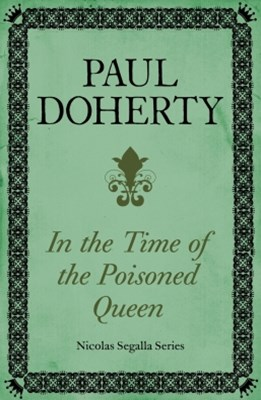In Time of the Poisoned Queen