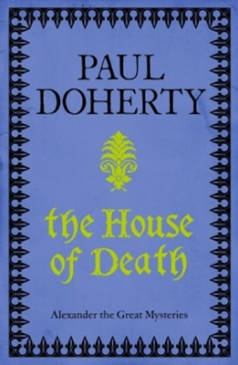 The House of Death (Alexander Mysteries 1)