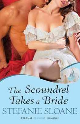 The Scoundrel Takes A Bride: Regency Rogues Book 5