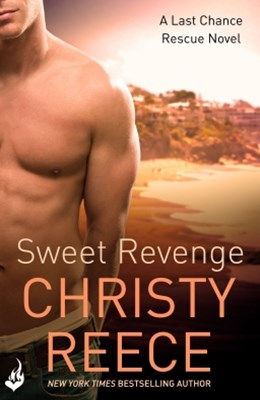 Sweet Revenge: Last Chance Rescue Book 8