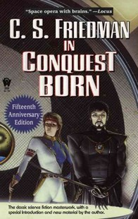 In Conquest Born by C. S. Friedman, C. S. Friedman (9780756400439) - PaperBack - Fantasy