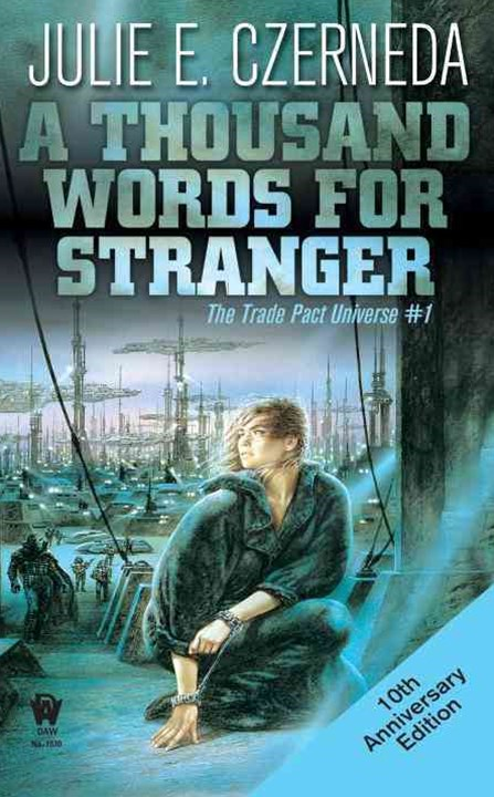 Thousand Words For Stranger: The Trade Pact Universe V1