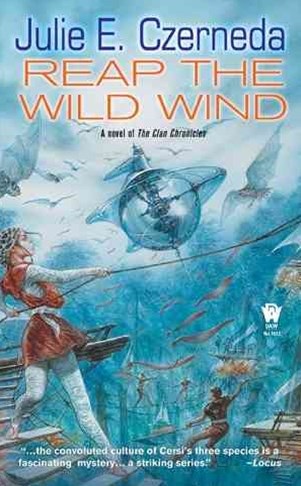 Reap the Wild Wind: A novel of The Clan Chronicles Volume 1