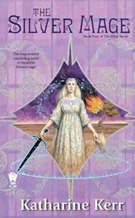 The Silver Mage by Katharine Kerr (9780756406318) - PaperBack - Fantasy