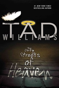 The Dirty Streets of Heaven by Tad Williams (9780756407902) - PaperBack - Fantasy