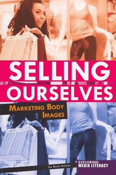 Selling Ourselves