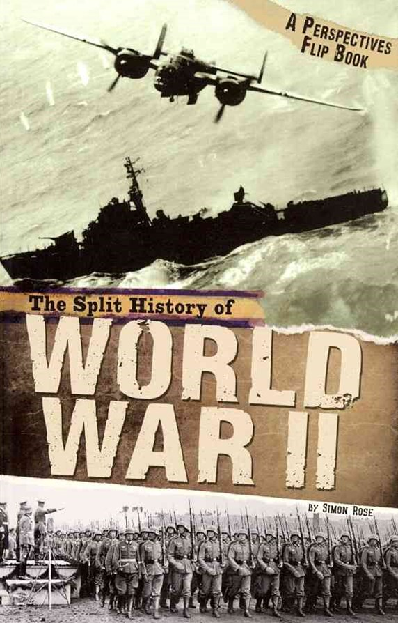 Split History of World War II: A Perspectives Flip Book