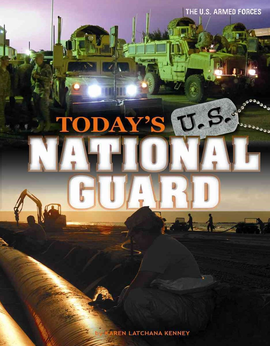 Today's U. S. National Guard