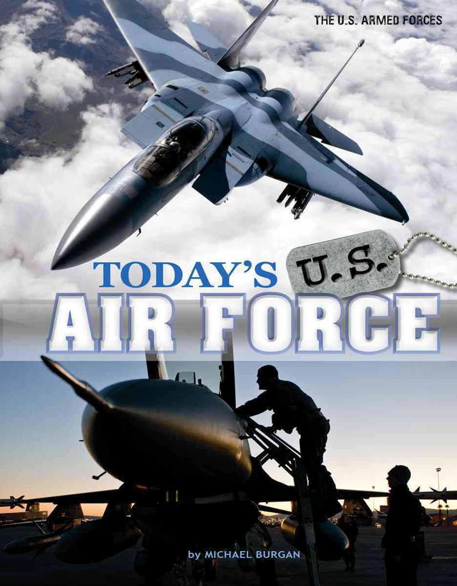 Today's U. S. Air Force