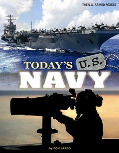 Today's U. S. Navy by Don Nardo, Raymond L. Puffer, Timothy J. Griffin (9780756546410) - PaperBack - Non-Fiction History