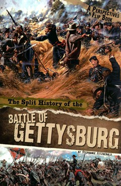 Split History of the Battle of Gettysburg: A Perspectives Flip Book