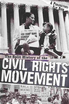The Split History of the Civil Rights Movement