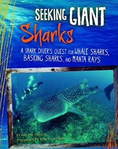 Seeking Giant Sharks