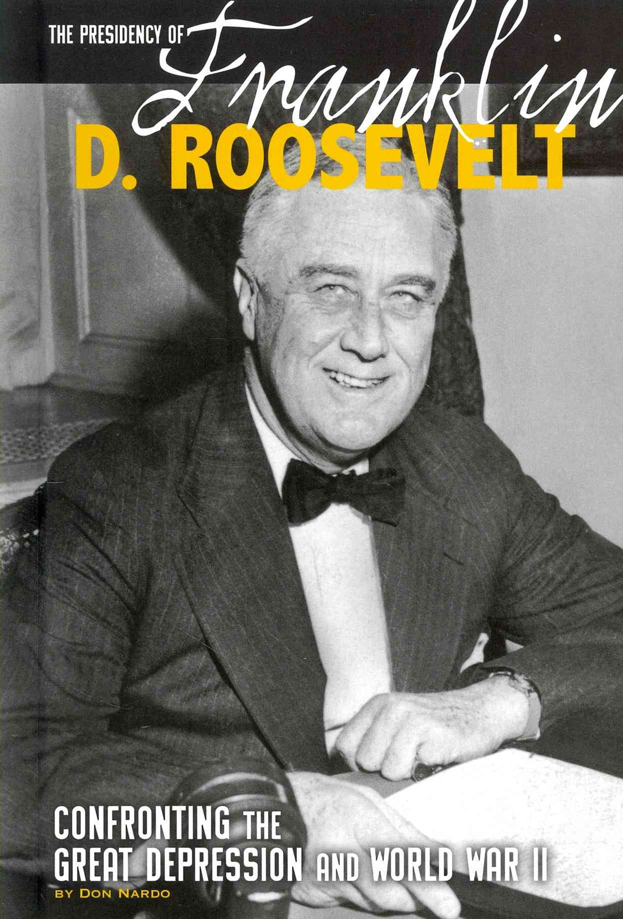 The Presidency of Franklin D. Roosevelt