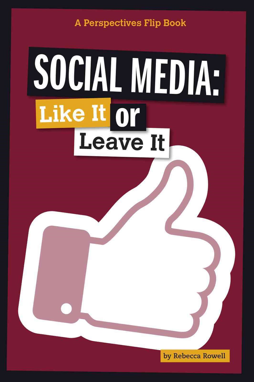 Social Media: Like It or Leave It