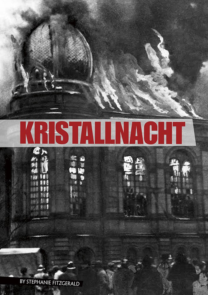 Eyewitness to World War II: Kristallnacht