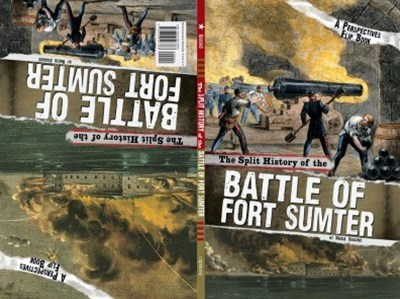 The Split History of the Battle of Fort Sumter