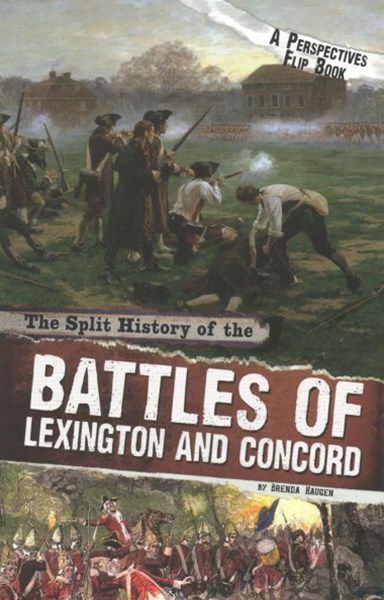 The Split History of the Battles of Lexington and Concord