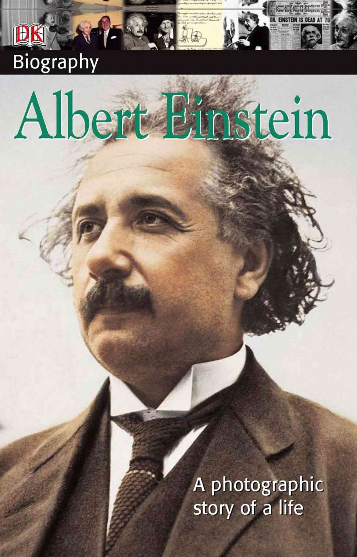 Albert Einstein - A Photographic Story of a Life