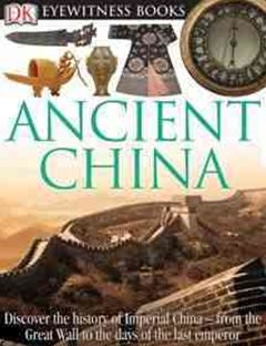 Eyewitness Travel Guide - Ancient China