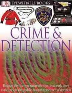Eyewitness Books - Crime and Detection