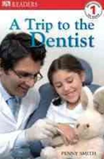 A Trip to the Dentist Level 1 by Penny Smith, Penny Smith (9780756619145) - PaperBack - Non-Fiction
