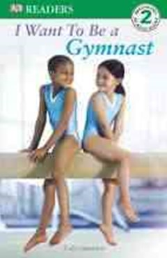 I Want to Be a Gymnast, Level 2