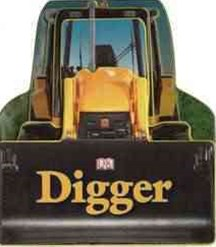Digger: Transport Shaped Board Book