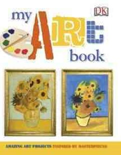 My Art Book by Dorling Kindersley Limited (9780756675820) - HardCover - Non-Fiction Art & Activity
