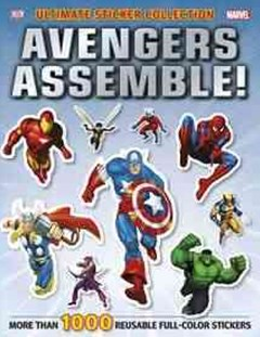 Marvel: Avengers Assemble!: Ultimate Sticker Collection