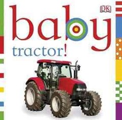 Baby - Tractor!