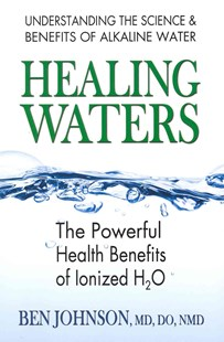 Healing Waters by Ben Johnson, Larry Trivieri (9780757003288) - PaperBack - Health & Wellbeing Diet & Nutrition
