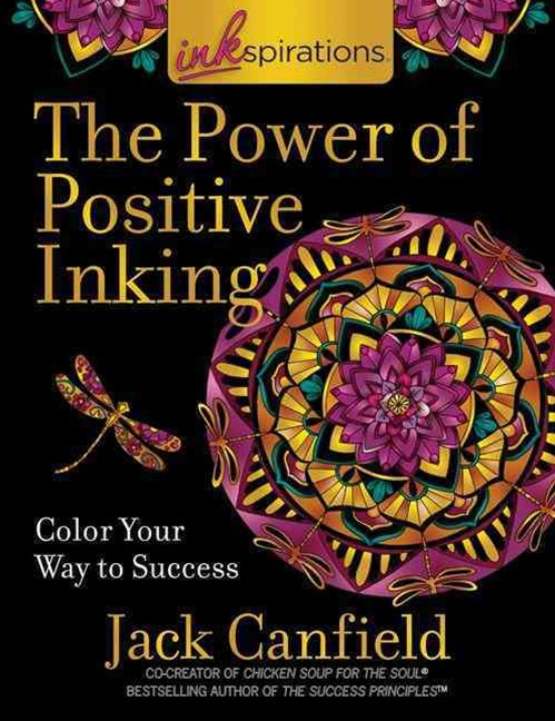 Inkspirations the Power of Positive Inking