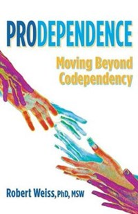Prodependence by Robert Weiss, Stefanie Carnes (9780757320354) - PaperBack - Reference Medicine