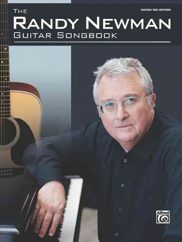 The Randy Newman Guitar Songbook