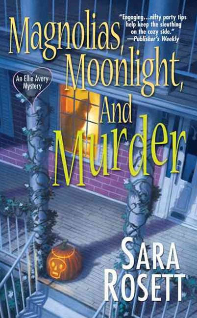Magnolias, Moonlight, And Murder