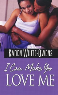 (ebook) I Can Make You Love Me - Modern & Contemporary Fiction General Fiction